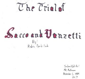 sacco and vanzetti essay sacco and vanzetti essay essaymania com
